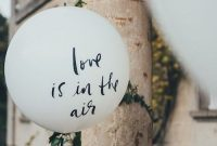 Giant Kate Spade Balloons With Sweet Sayings Add Unexpected Accents To Your Wedding Venue